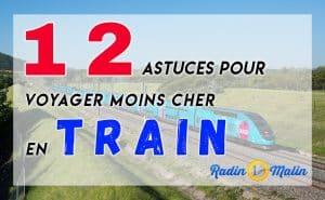 12 astuces pour voyager moins cher en train