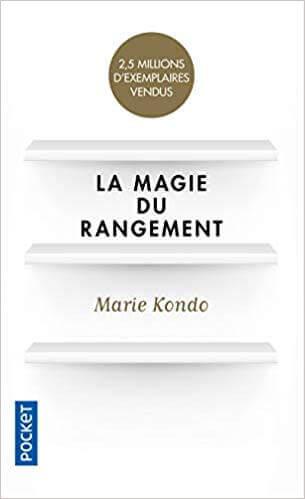la magie du rangement marie kondo