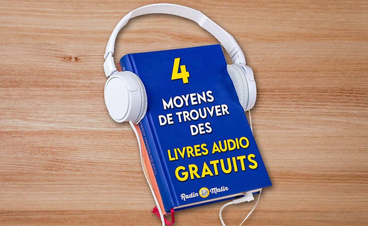 4 moyens de trouver des livres audio gratuits