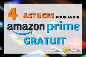 4 astuces pour avoir Amazon Prime gratuit