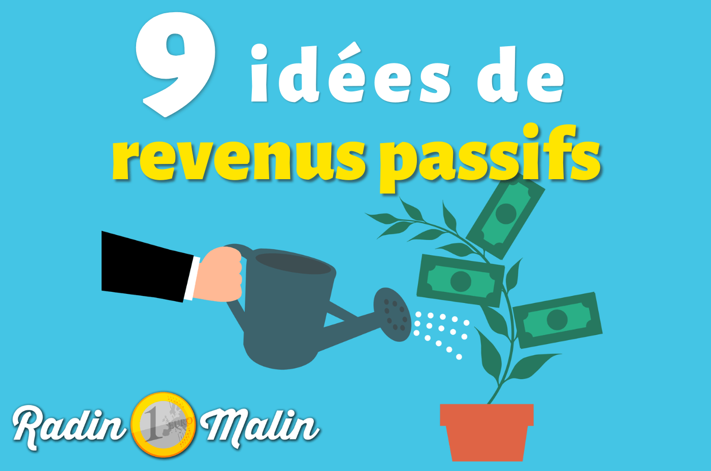 9 idées de revenus passifs